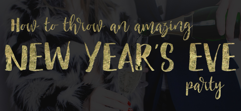 How to throw an amazing New Year's Eve Party | Vintage ...